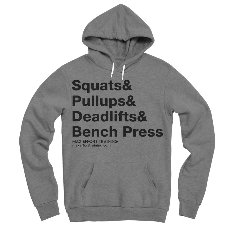 Squats And Men's Sponge Fleece Pullover Hoody by Max Effort Training