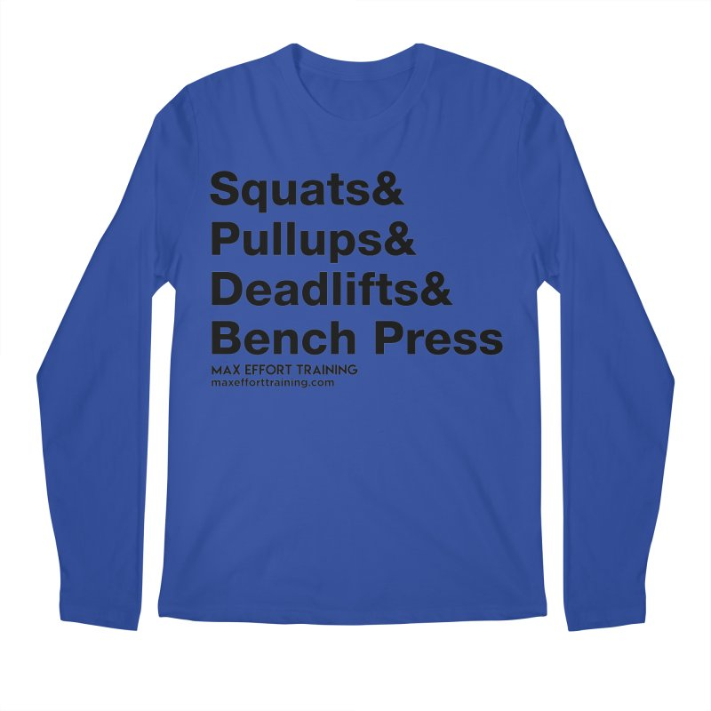 Squats And Men's Longsleeve T-Shirt by Max Effort Training