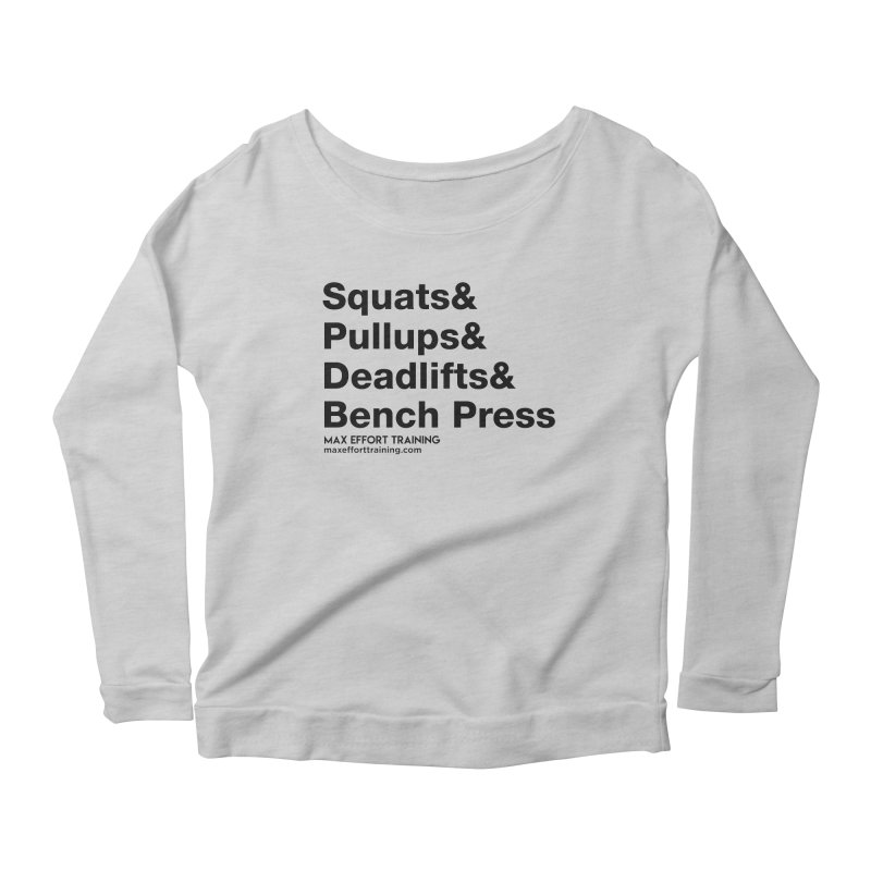 Squats And Women's Longsleeve T-Shirt by Max Effort Training