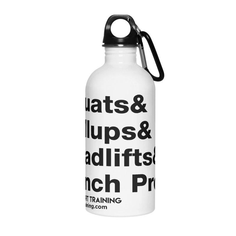 Squats And Accessories Water Bottle by Max Effort Training