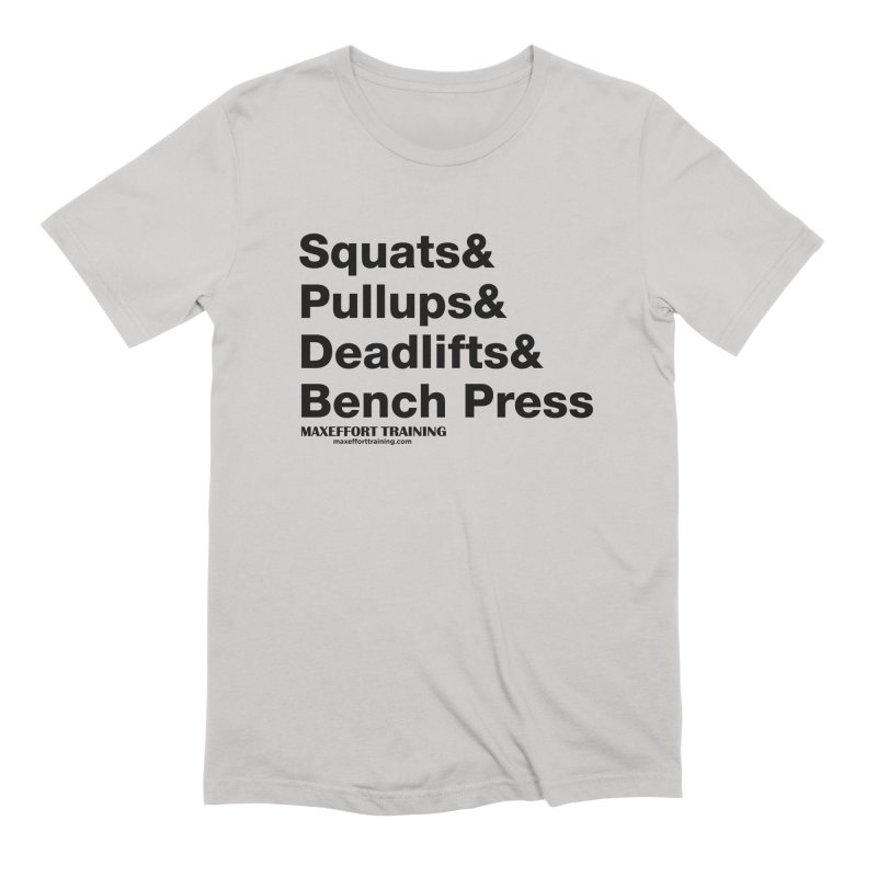 Squats And Men's Extra Soft T-Shirt by Max Effort Training