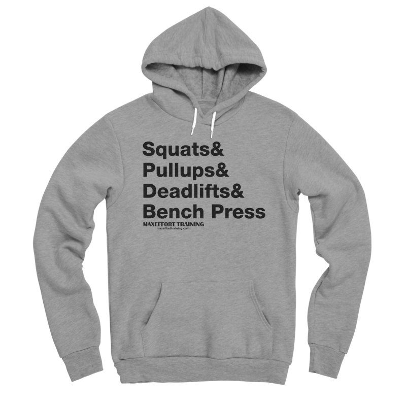 Squats And Women's Sponge Fleece Pullover Hoody by Max Effort Training