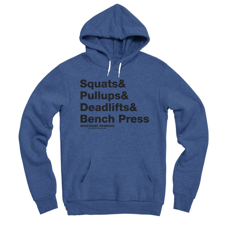 Squats And Men's Sponge Fleece Pullover Hoody by Max Effort Training