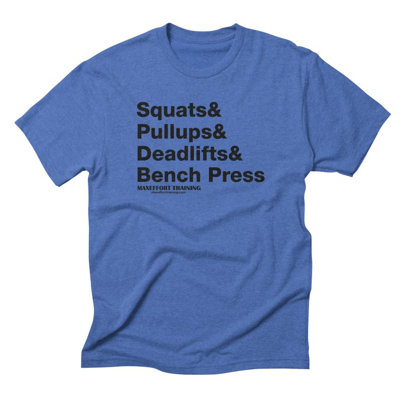 Squats And Men's Triblend T-Shirt by Max Effort Training