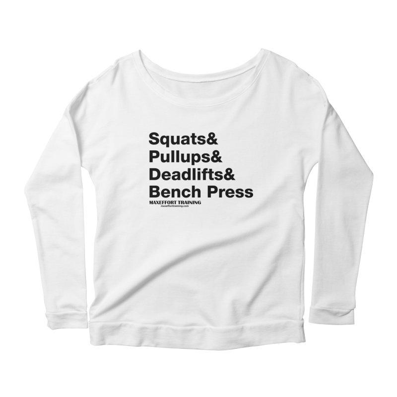 Squats And Women's Scoop Neck Longsleeve T-Shirt by Max Effort Training
