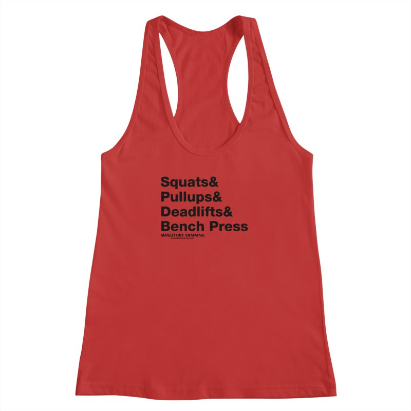 Squats And Women's Racerback Tank by Max Effort Training