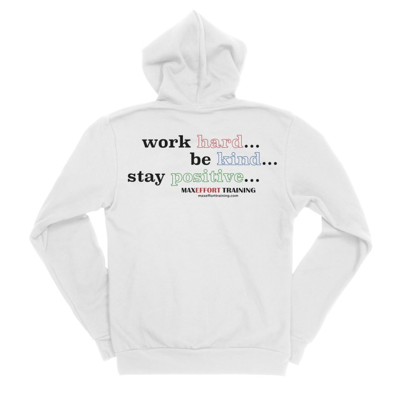 Work Hard - Color Men's Zip-Up Hoody by Max Effort Training