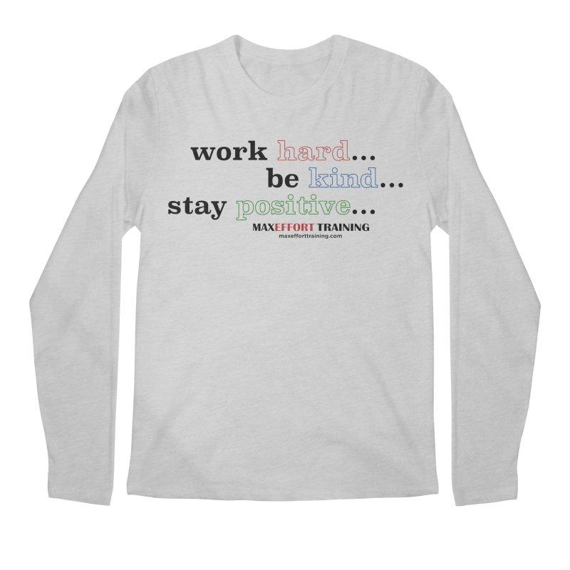 Work Hard - Color Men's Longsleeve T-Shirt by Max Effort Training
