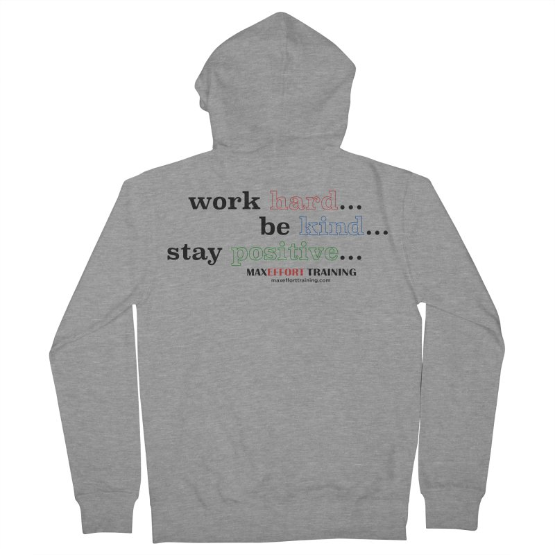 Work Hard - Color Women's French Terry Zip-Up Hoody by Max Effort Training