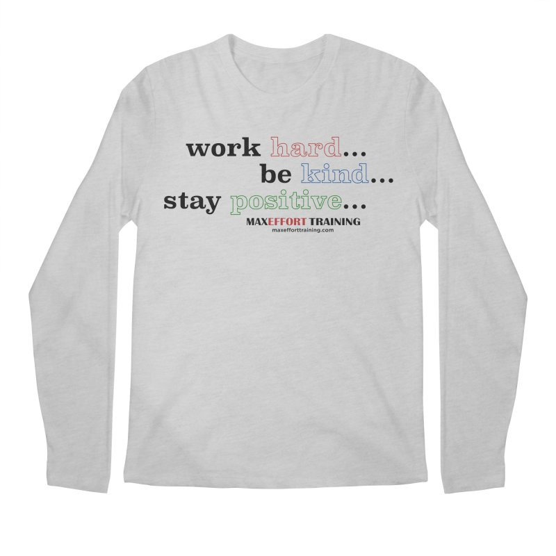Work Hard - Color Men's Regular Longsleeve T-Shirt by Max Effort Training