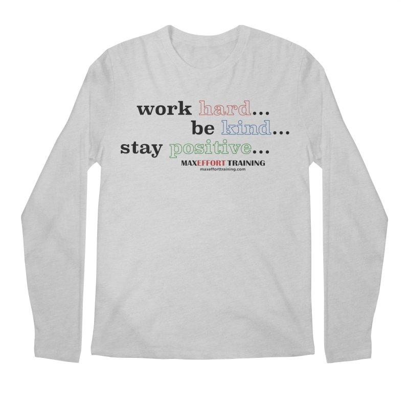 Work Hard - Color Men's Regular Longsleeve T-Shirt by Max Effort Training