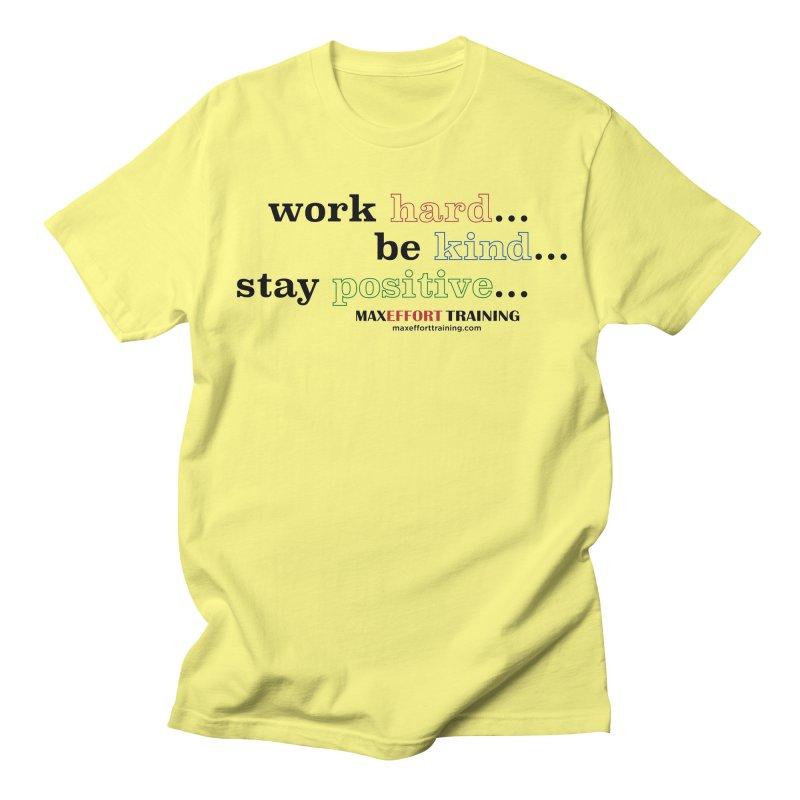 Work Hard - Color Men's Regular T-Shirt by Max Effort Training