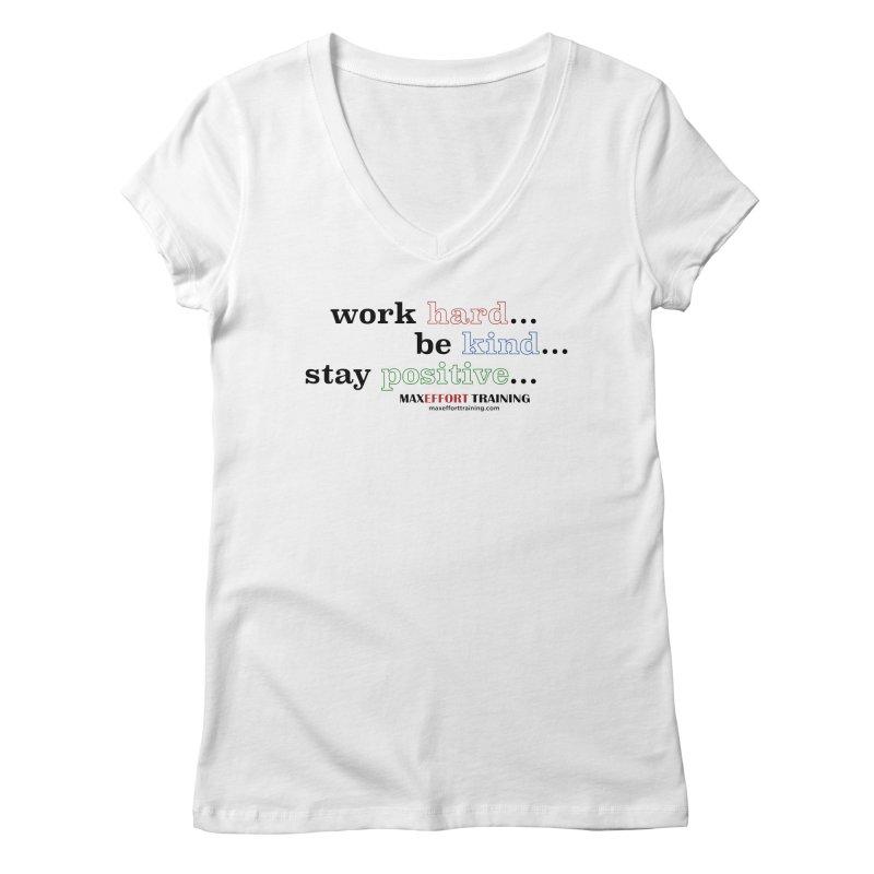 Work Hard - Color Women's Regular V-Neck by Max Effort Training