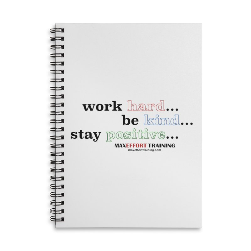 Work Hard - Color Accessories Lined Spiral Notebook by Max Effort Training