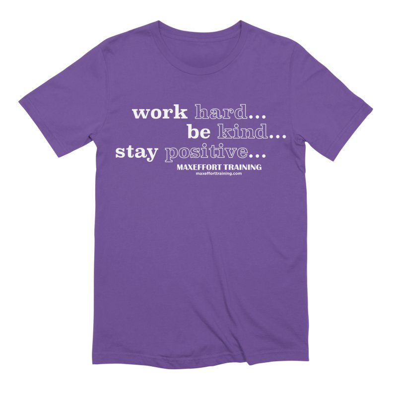 Work Hard in Men's Extra Soft T-Shirt Purple by Max Effort Training