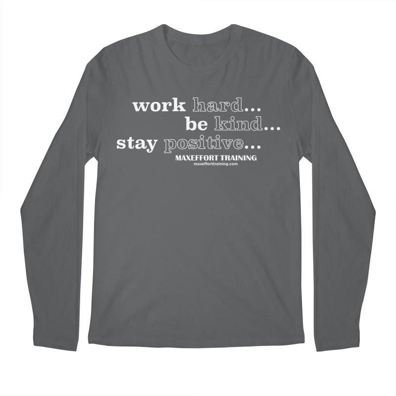 Work Hard Men's Regular Longsleeve T-Shirt by Max Effort Training