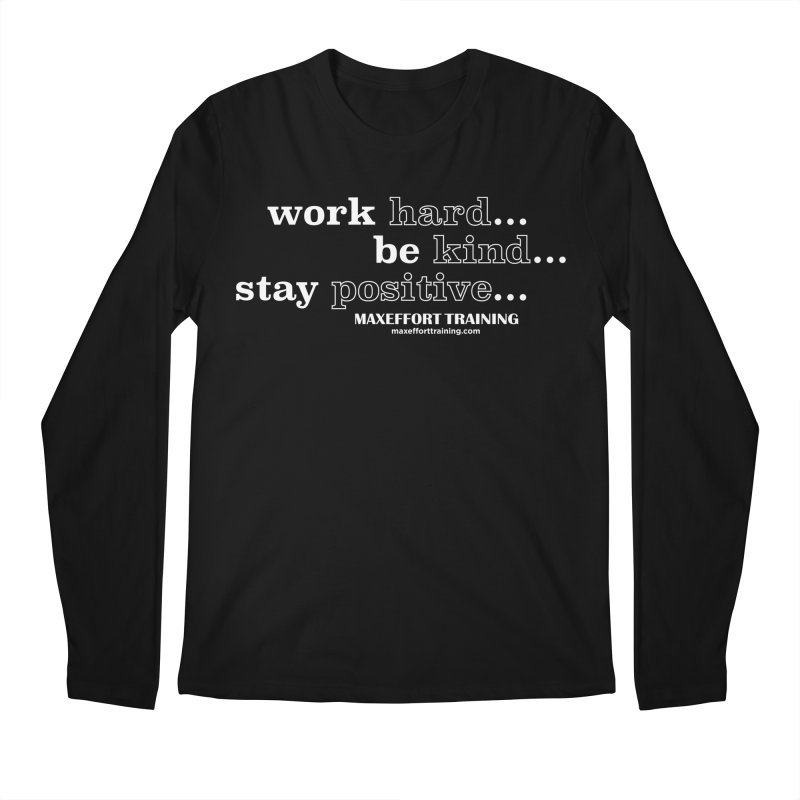 Work Hard Men's Regular Longsleeve T-Shirt by Max Effort Training
