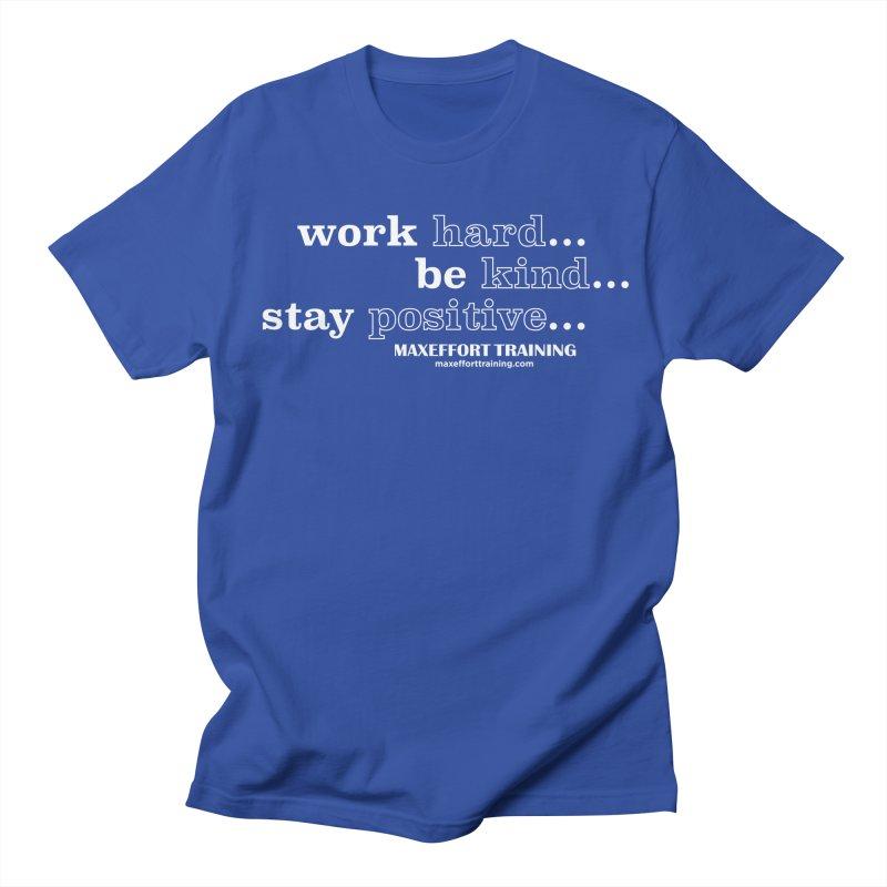 Work Hard Women's Regular Unisex T-Shirt by Max Effort Training