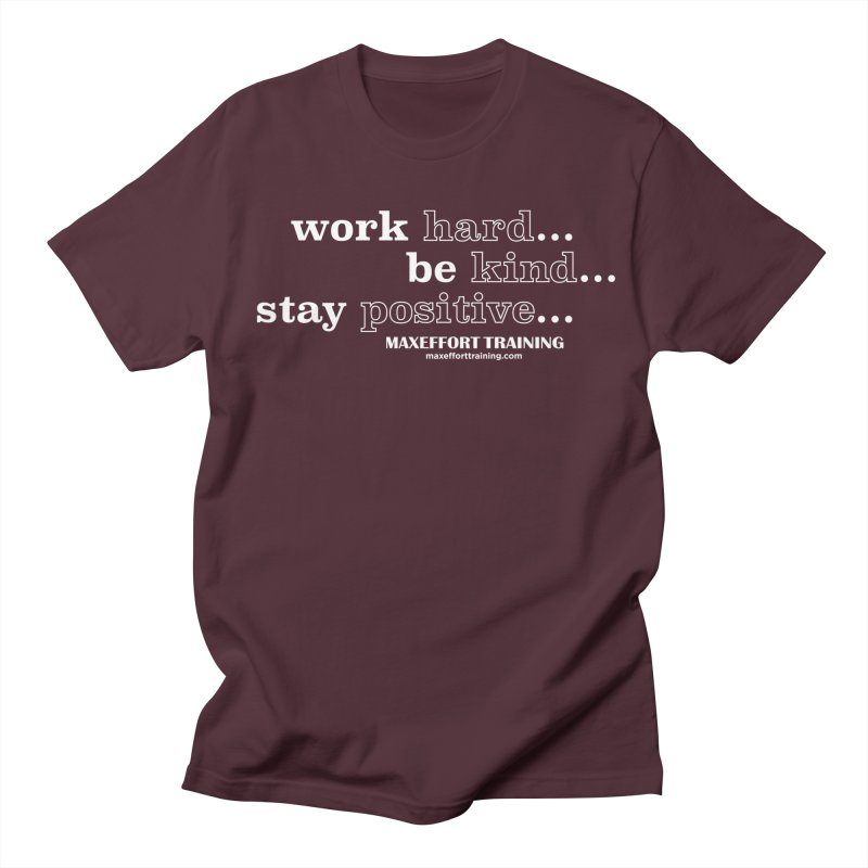 Work Hard Women's Regular Unisex T-Shirt by Max Effort Training