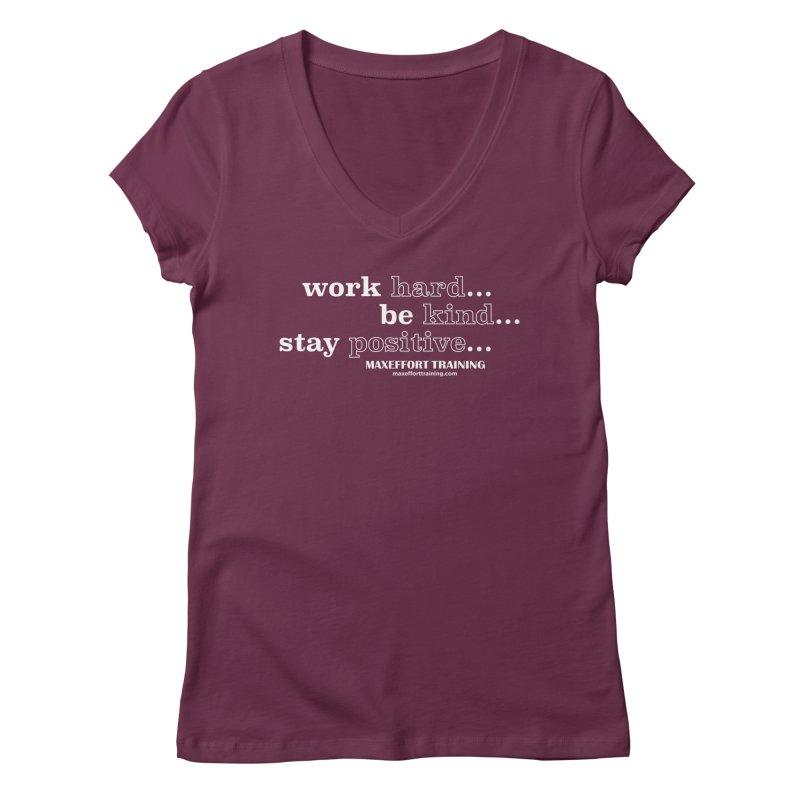 Work Hard Women's Regular V-Neck by Max Effort Training