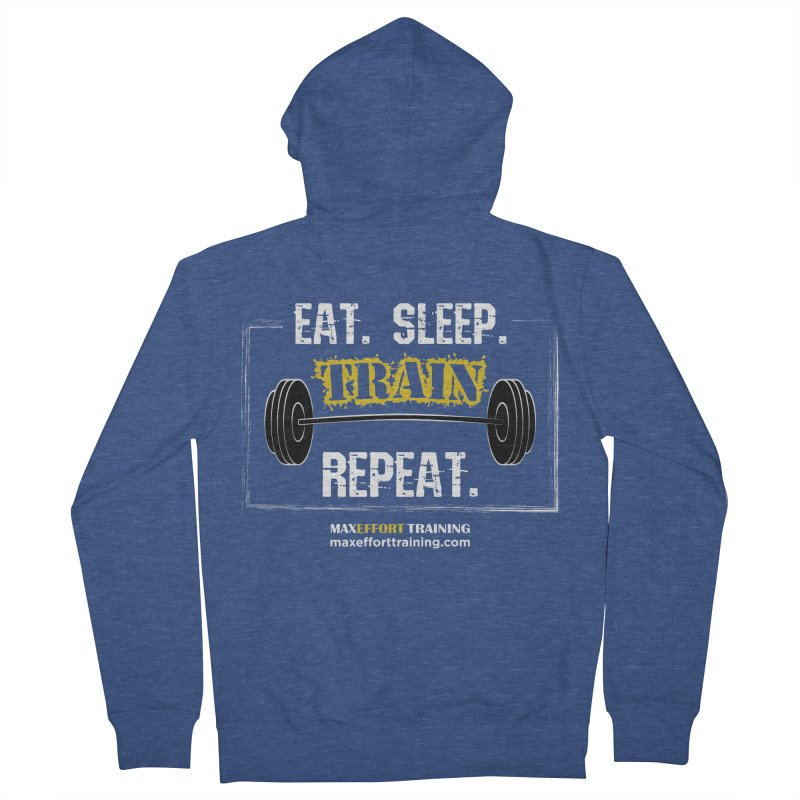 Eat. Sleep. Train. Repeat. Men's French Terry Zip-Up Hoody by Max Effort Training