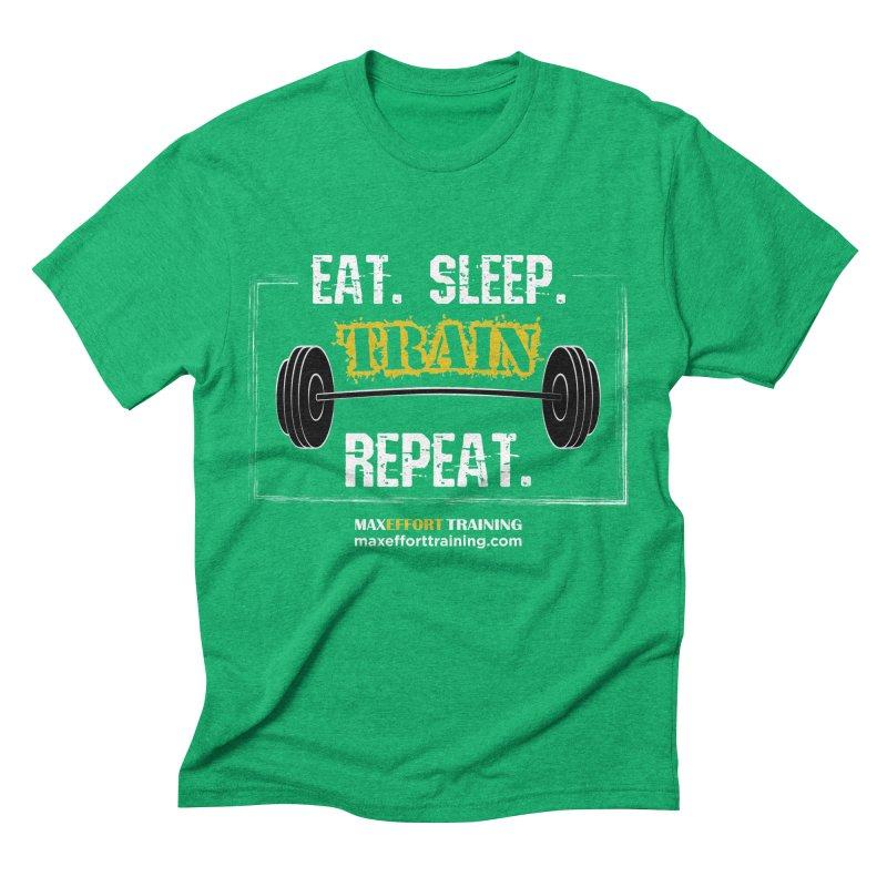 Eat. Sleep. Train. Repeat. Men's Triblend T-Shirt by Max Effort Training
