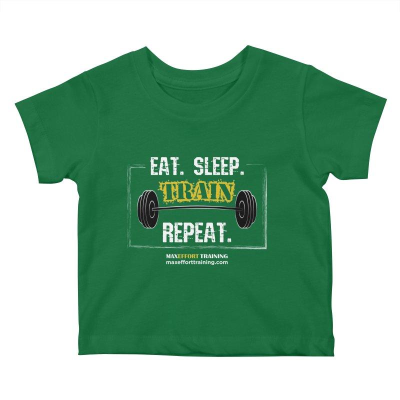 Eat. Sleep. Train. Repeat. Kids Baby T-Shirt by Max Effort Training