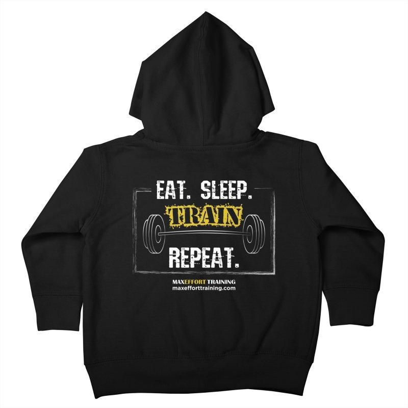 Eat. Sleep. Train. Repeat. Kids Toddler Zip-Up Hoody by Max Effort Training