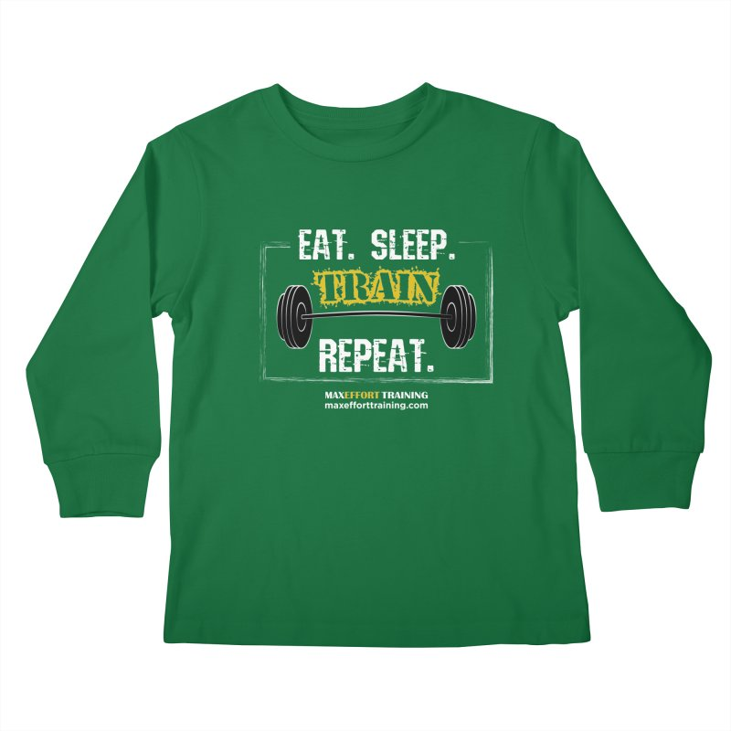 Eat. Sleep. Train. Repeat. Kids Longsleeve T-Shirt by Max Effort Training