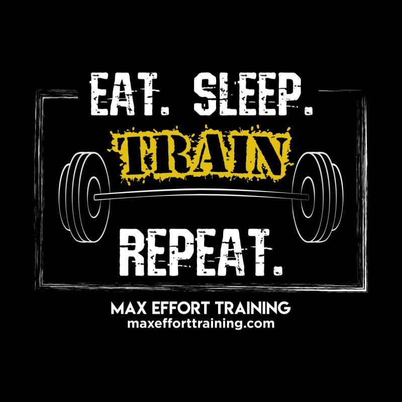 Eat. Sleep. Train. Repeat. Women's Pullover Hoody by Max Effort Training