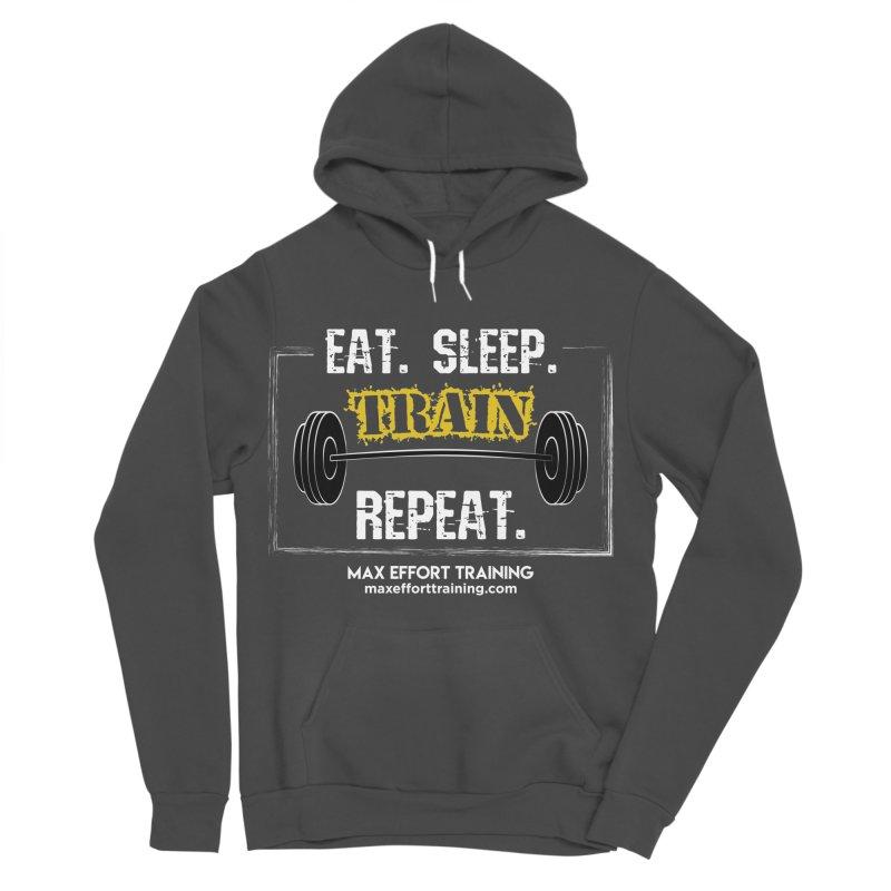 Eat. Sleep. Train. Repeat. Men's Sponge Fleece Pullover Hoody by Max Effort Training