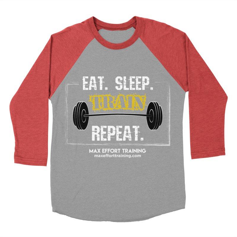 Eat. Sleep. Train. Repeat. Women's Baseball Triblend Longsleeve T-Shirt by Max Effort Training