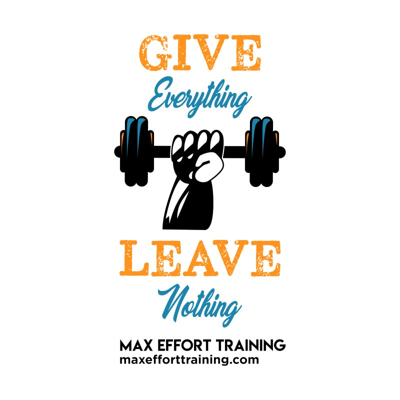 Give Everything - Leave Nothing Women's Pullover Hoody by Max Effort Training