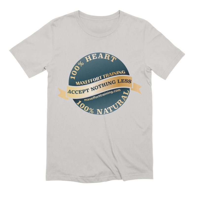 Accept Nothing Less Men's Extra Soft T-Shirt by Max Effort Training