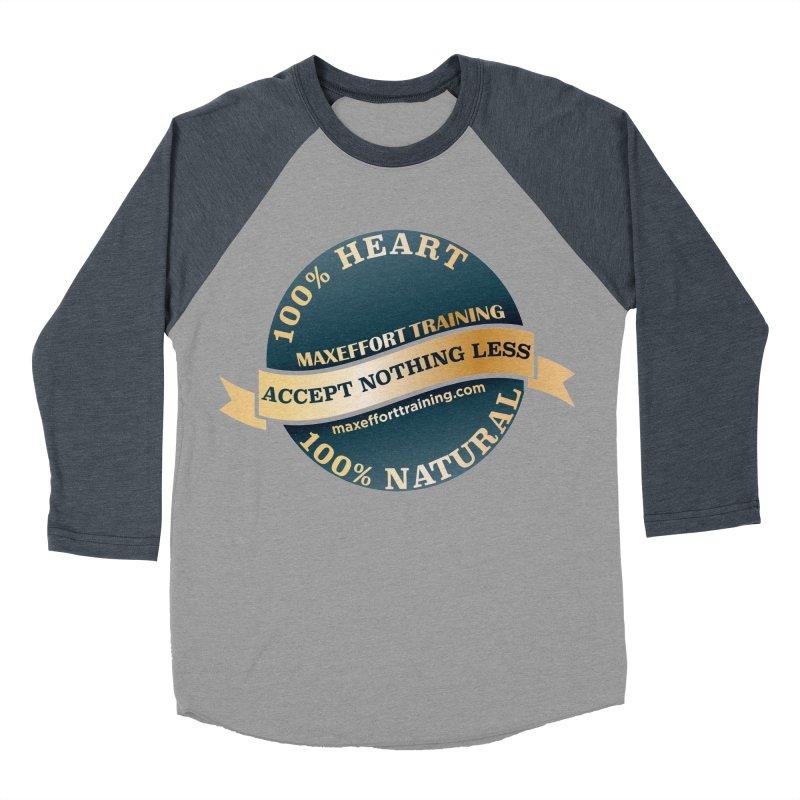 Accept Nothing Less Women's Baseball Triblend Longsleeve T-Shirt by Max Effort Training