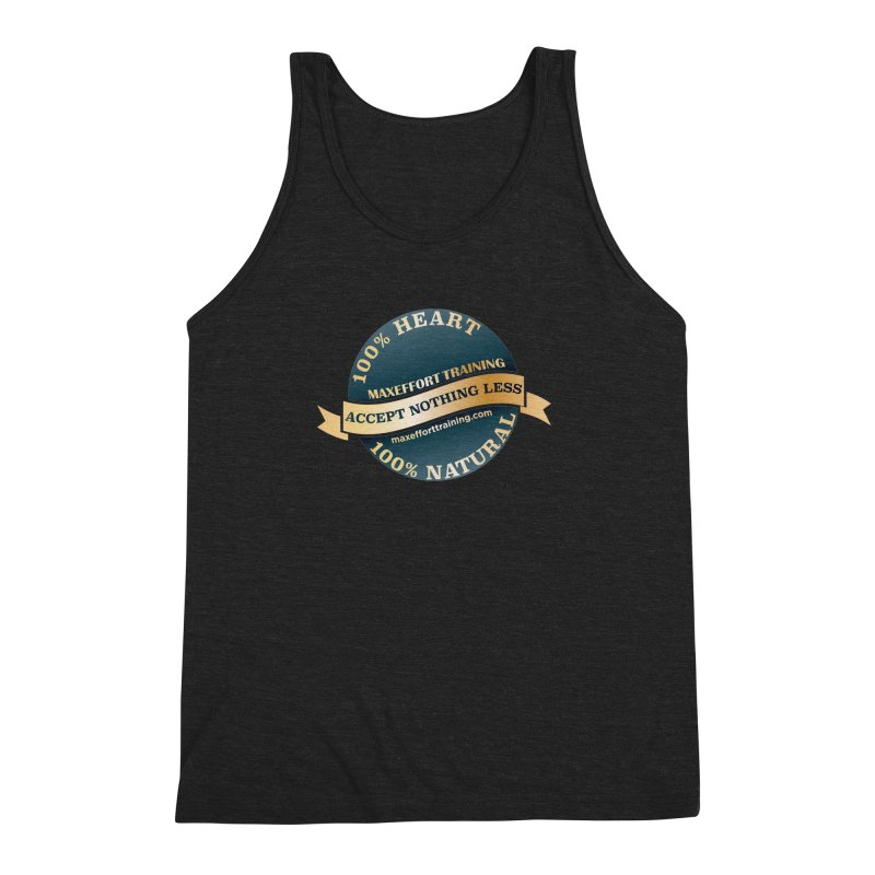 Accept Nothing Less Men's Triblend Tank by Max Effort Training