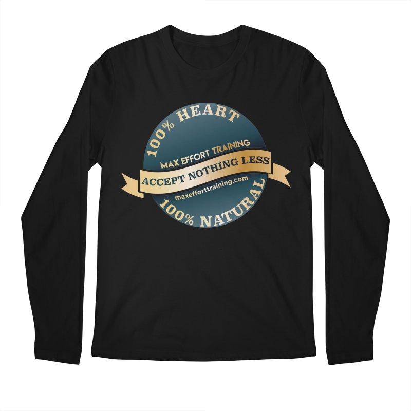Accept Nothing Less Men's Regular Longsleeve T-Shirt by Max Effort Training