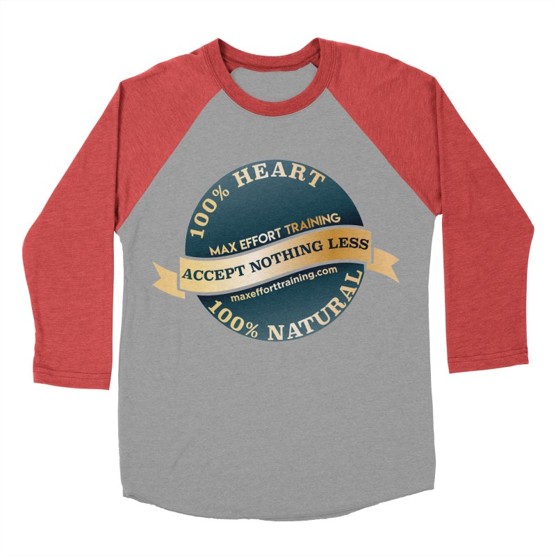 Accept Nothing Less Women's Baseball Triblend Longsleeve T-Shirt by Max Effort Training