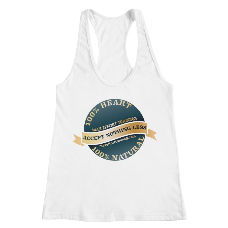 Accept Nothing Less Women's Racerback Tank by Max Effort Training