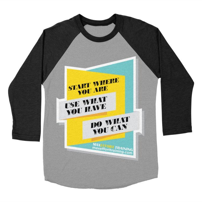 Start Where You Are Women's Baseball Triblend Longsleeve T-Shirt by Max Effort Training