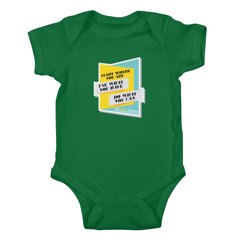 Start Where You Are Kids Baby Bodysuit by Max Effort Training
