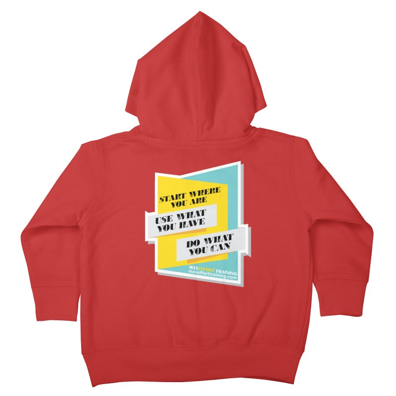 Start Where You Are Kids Toddler Zip-Up Hoody by Max Effort Training