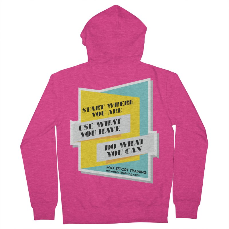 Start Where You Are Women's French Terry Zip-Up Hoody by Max Effort Training