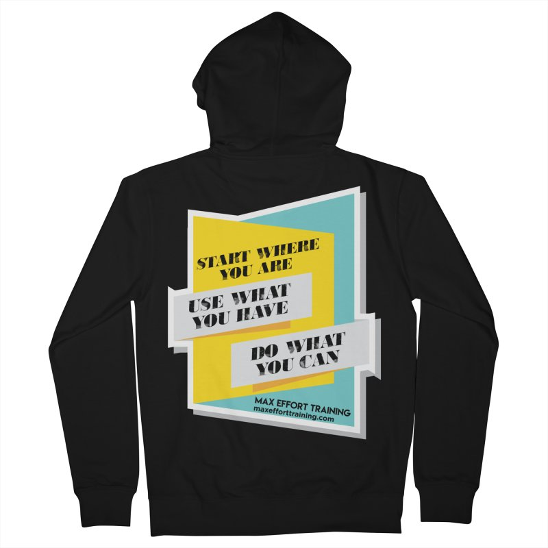Start Where You Are Men's French Terry Zip-Up Hoody by Max Effort Training