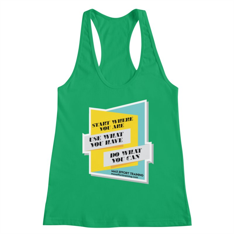 Start Where You Are Women's Tank by Max Effort Training