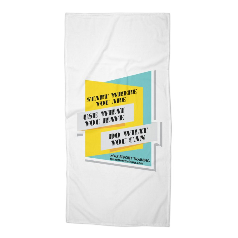 Start Where You Are Accessories Beach Towel by Max Effort Training