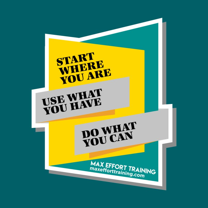 Start Where You Are Accessories Magnet by Max Effort Training