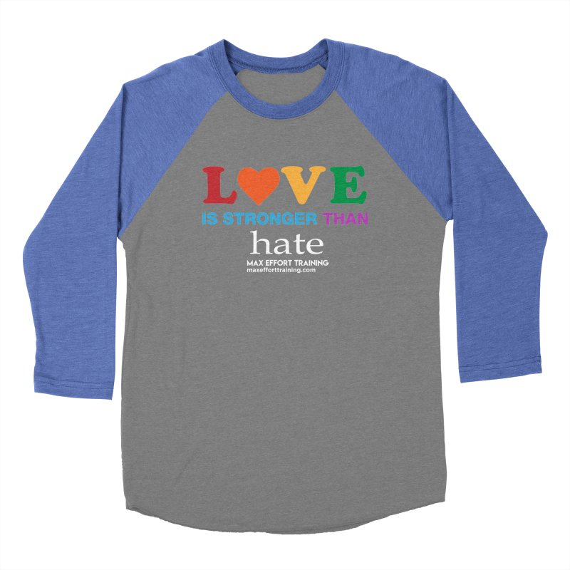 Love Is Stronger Than Hate 2 Women's Longsleeve T-Shirt by Max Effort Training