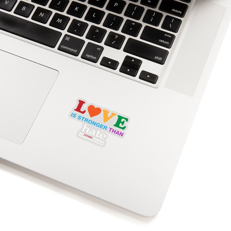 Love Is Stronger Than Hate 2 Accessories Sticker by Max Effort Training