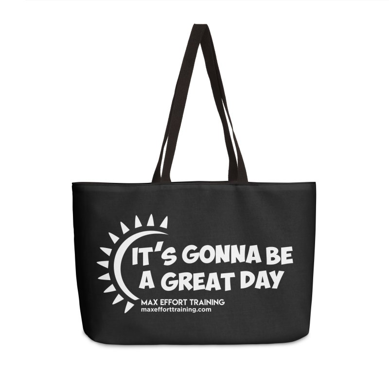 It's Gonna Be A Great Day - White Accessories Bag by Max Effort Training